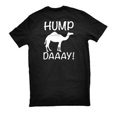 What Day is it? HUMP Day CAMEL Tee Geico Commerical Humpday Swag Funny T-Shirt