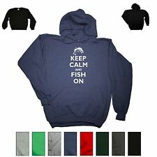 Keep Calm And Fish On Funny Sweatshirt Fishing Humor Hunting Dad Gift Hoodie