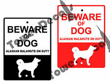 Beware of Dog - Alaskan Malamute 9 x 12 Predrilled Aluminum Window or Fence Sign