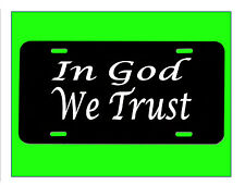 In God We Trust License Plate tea party *E749* 2a christian god jesus love bible