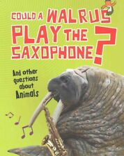 NEW Could a Walrus Play the Saxophone? by Paul Mason Paperback Book Free Shippin