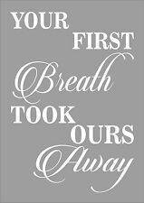 Your First Breath Took Ours Away Nursery Childs Bedroom Inspiring Quote Word Art