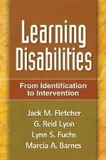 LEARNING DISABILITIES: FROM IDENTIFICATION TO INTERVENTION Fletcher Lyon Fuchs
