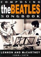 The Beatles - Composing The Beatles Songbook: Lennon and McCartney 1966-1970 New