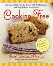 Cooking Free : 200 Flavorful Recipes for People with Food Allergies and...