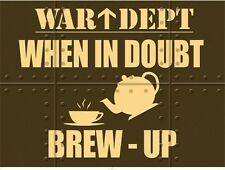 New War Dept; When in Doubt Brew Up Metal Tin Sign