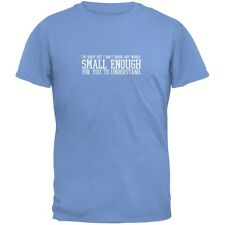 Small Enough Words Carolina Blue Adult T-Shirt