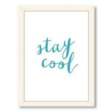 Americanflat Motivated Stay Cool Framed Textual Art