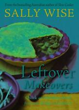 Leftover Makeovers by Sally Wise Paperback Book