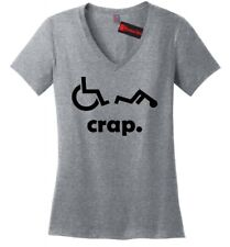 Crap Handicap Funny Wheelchair Ladies V-Neck T Shirt Disabled Offensive Tee Z5