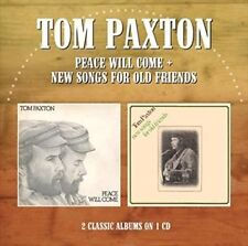 Peace Will Come / New Songs for Old Friends - Paxton,Tom New & Sealed CD-JEWEL C