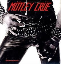 Too Fast for Love - Motley Crue LP