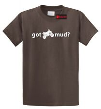 Got Mud? Funny T Shirt Mudding 4 Wheeling Off Road Tee Truck 4X4 Gift Tee