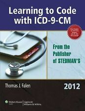 Learning to Code with ICD-9-CM 2012 by Thomas J. Falen
