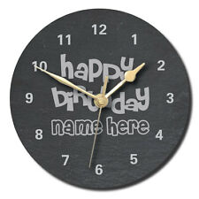 Happy Birthday Design Slate Clock - Personalised with text of your choice