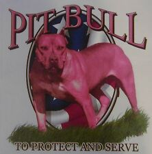 ALL AMERICAN  OUTFITTERS PITBULL TO PROTECT AND SERVE SHIRT #568