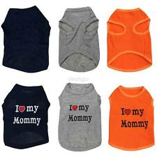 Summer Pet Puppy Small Dog Cat Pet Vest T Shirt Apparel Clothes I Love Daddy MOM