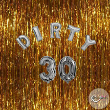 Dirty 30 Birthday Foil Balloons Party Decorations Functions Gold Silver 30th