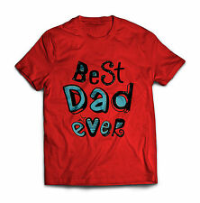 Best Dad Ever Fathers Day Gift Papa Birthday Holiday Saying Slogan Shirt S-2XL