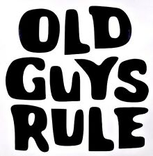 Old Guys Rule Funny Cool Car Truck Window Laptop Vinyl Decal Sticker 12 COLORS