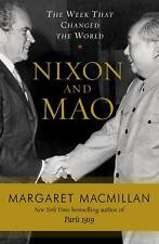 Nixon and Mao : the week that changed the world / by Margaret MacMillan