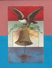 EAGLE, LIBERTY BELL On Uns. CLAPSADDLE Vintage German-Made 4TH Of JULY Postcard
