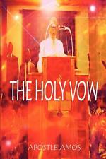 The Holy Vow by Carthage, Apostle Amos D. 9781441538413 -Paperback