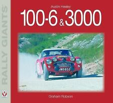 Rally Giants: Austin Healey 100-6 and 3000 by Graham Robson (2007, Paperback)