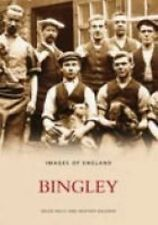 Bingley by Bingley And District Local History Society Paperback Book (English)