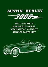 Austin-healey 3000 Mk. 2 and Mk. 3 Series Bj7 and Bj8 Mechanical and Body Servic
