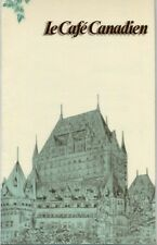 Le Cafe Canadien Menu Chateau Frontenac Hotel Canadian Pacific Hotel 1989
