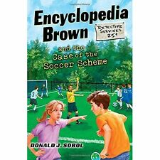 Encyclopedia Brown and the Case of the Soccer Scheme Sobol, Donald J. (Author)/