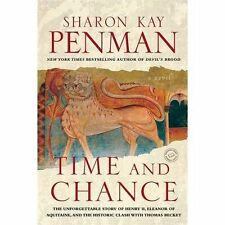 Time and Chance by Sharon Kay Penman (2009, Paperback)