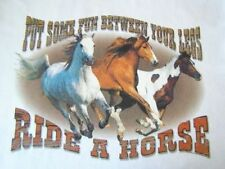 NEW HORSE TSHIRT - Put some fun between your legs ... ride a horse!