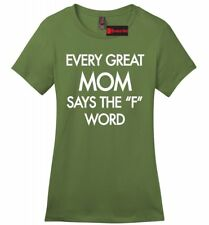 Every Great Mom Curses Funny Ladies Sft T Shirt Mothers Day Mom Wife Gift Tee Z4