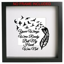 Your wings were ready but my heart was not frame decal - Vinyl sticker box frame
