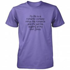 My Life Is A Romantic Comedy T-shirt