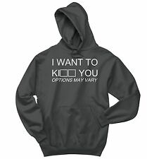 I Want To Kill Kiss You Funny Sweatshirt Cute Holiday Gift Rude Humor Hoodie