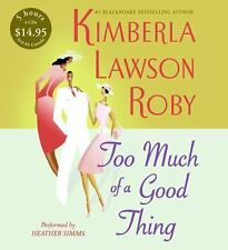 AUDIOBOOK CD Kimberla Roby TOO MUCH OF GOOD THING