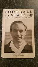 Football Stars 1950s Past Present Future biographical pages - take your pick
