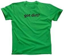 GOT DIRT? Funny Motocross Dirt Bike Racing Riding BMX - T-Shirt - NEW - Green