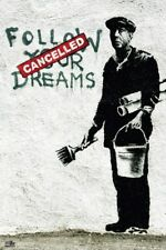 New Follow Your Dreams Banksy Poster