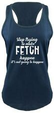 Stop Trying Make Fetch Happen Funny Ladies Tank Top Dog Lover Puppy Tee Z6