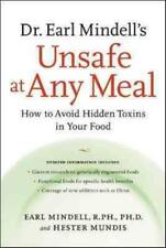 DR. EARL MINDELL'S UNSAFE AT ANY MEAL - NEW PAPERBACK BOOK