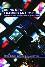 DOING NEWS FRAMING ANALYSIS - D'ANGELO, PAUL (EDT)/ KUYPERS, JIM A. (EDT) - NEW