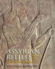 ASSYRIAN RELIEFS FROM THE PALACE OF ASHURNASIRPAL II - COHEN, ADA (EDT)/ KANGAS,