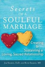 THE SECRETS OF A SOULFUL MARRIAGE - NEW PAPERBACK BOOK