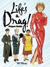 LIFE'S A DRAG! PAPER DOLLS - TIERNEY, TOM - NEW PAPERBACK BOOK
