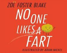 No One Likes a Fart by Zoe Foster Blake Hardcover Book