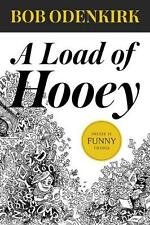 A Load of Hooey by Bob Odenkirk Paperback Book